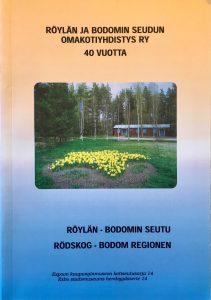 Röylän - Bodomin Seutu, kyläkirja